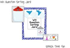 Speech Time Fun: WH Question Sorting Jars! Pinned by SOS Inc. Resources. Follow all our boards at pinterest.com/sostherapy/ for therapy resources.