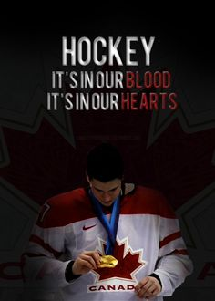 wither we go, so goest hockey. <3 canada