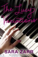 The Lucy variations / by Sara Zarr