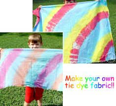 Make your own tie dye fabric!