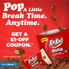 Get a $1-off coupon for NEW POPABLE KIT KAT Minis at Walmart.com/kitkatminis! While supplies last.