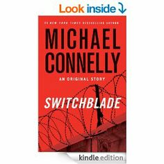 Switchblade: An Original Short Story by Michael Connelly.  Click the cover image to check out or request the mystery kindle.
