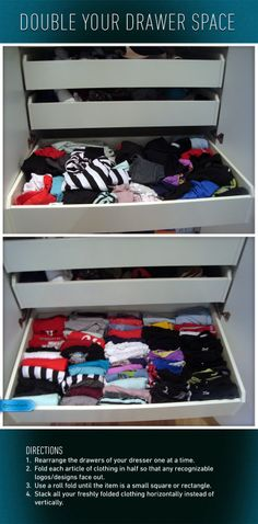 Double Your Drawer Space: Use this folding technique and you'll never have to dig for your favorite t-shirt again.  #foldingtrick #genius #storemore #stayorganized #drawers #nicedrawers