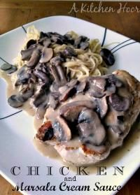 Chicken and Marsala Cream Sauce is so delicious. Your family will love this!