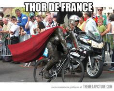 Even in tough economic times, Thor has to bike to work.  Also known as Thor de France…
