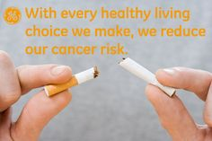 With every healthy living choice we make, we reduce our cancer risk #Quotes #GEHealthcare