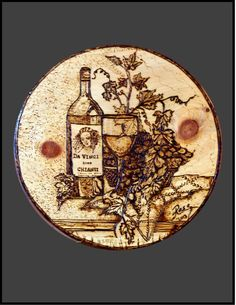 "Da Vinci ""Wine & Grape"" Romance, Wood Burned Plaque"