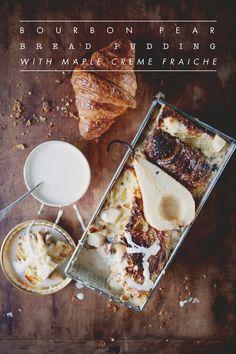 Bourbon, Pear & Maple Bread Pudding