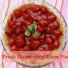 Just 4 ingredients and 15 minutes to taste: Strawberry Glace Pie | Teaspoon of Spice