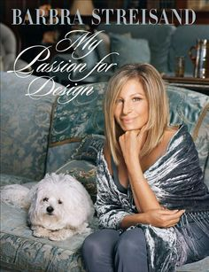 Ms. Streisand has written an inspiring book about her Malibu Home.