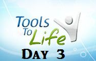 Day 3 of Tools To Life Coach Steele program