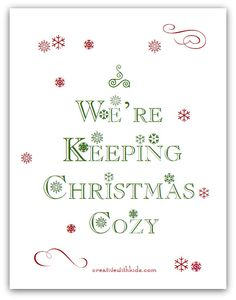 Keeping Christmas Cozy - Simple Activities, Conversation Starters and Recipes Download plus a set of Cozy Holiday Email reminders.
