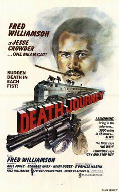 Death Journey (1976) starring Fred Williamson