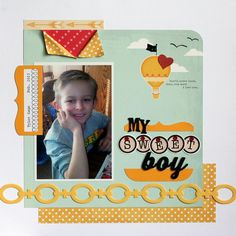 My Sweet Boy - Scrapbook.com