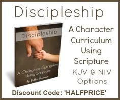 Discipleship: A Character Curriculum Using Scripture is a one, two or three year curriculum, available in KJV, NIV and Group License for co-op and classroom. HALFPRICE until April 2nd 2014. www.teachersofgoo...