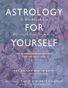 Bestseller Books Online Astrology for Yourself: How to Understand And Interpret Your Own Birth Chart Demetra George, Douglas Bloch $13.29  - www.ebooknetworki... kmap2 -  more info  ? click! swartscrewed596 -   interested  ? click! bustbirch493 -   interested  ? click it! fakegunned595 -   interested  ? click it!