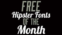 These are great! Free Hipster Fonts of the Month #4 DesignBent.com #graphics #fonts #hipster