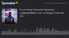 Kelly Kell Interviews Dough From Da Go!