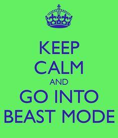 Beast Mode!!!!