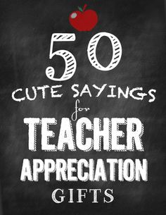Sayings for teacher appreciation gifts