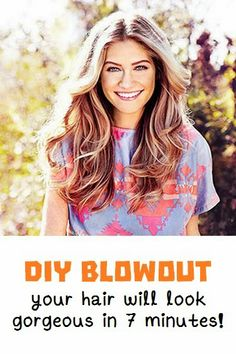 DIY blowout - your hair will look gorgeous in 7 minutes!