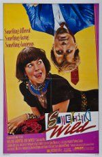 """Florida Movie Posters: Something Wild, 1986; Movie producers have been making films in Florida almost since the dawn of the industry. Although the movie """"Something Wild"""" was not set in Florida, there were many scenes that were filmed in Tallahassee."""