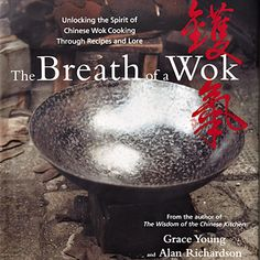 ... Recipes and Lore. Cookbook By Grace Young. #wok cooking cookbook