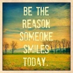 Be the reason...