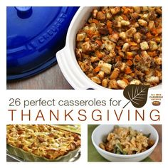 26 Perfect Casseroles for Thanksgiving has stuffing recipes, make-ahead recipes, dessert recipes, and leftover turkey recipes - everything you need for the biggest cooking holiday of the year!