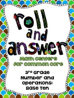 Roll and Answer Math Centers for Common Core!