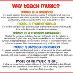 Why teach music? (sorry I can't remember where I came across this)