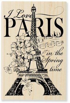 I love Paris in the Spring time
