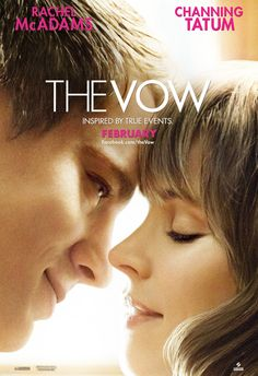 can't wait to this! if only i had someone to see it with:) the vow, nicholas sparks, cant wait, boyfriend, romantic movies, thevow, the notebook, poster, rachel mcadams