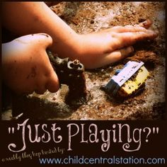 "Introducing ""Just Playing?"" at Child Central Station"