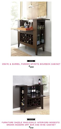 Crate & Barrel Parker Spirits Bourbon Cabinet $399  -vs-  Furniture Dazzle Wholesale Interiors Modesto Brown Modern Dry Bar and Wine Cabinet $212 #chicvscheap