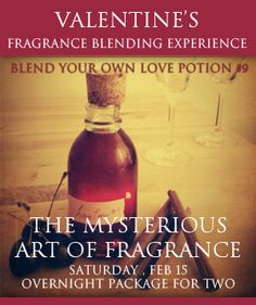 February 15, 2014: Valentine's Fragrance Blending Experience at Chateau Elan in Braselton, #Georgia.