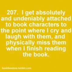 This is seriously what happened to me when I read the last Harry Potter book.