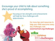 Find more tips and free resources to help your preschooler overcome challenges big and small at: www.sesamestreet.org/challenges!