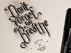 dftbb, calligraphi, art, calligraphytypographi, forget, callitypographi, design, caligraphi, breath