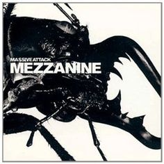 Massive Attack - Mezzanine (album)