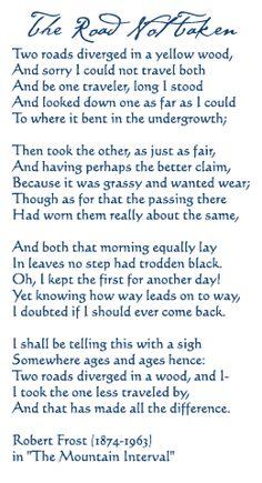 Love Robert Frost.