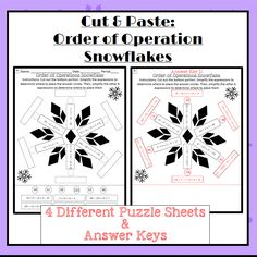 Cut & Paste Order of Operation Snowflakes: Solve a total of 12 problem for each of the 4 worksheet pages!