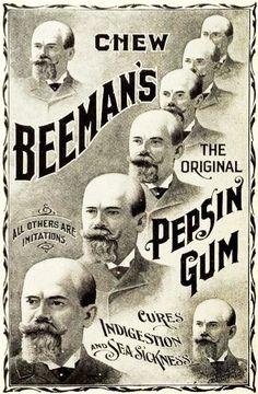 Chew Beeman's, the original pepsin gum  (ad from 1898). #Victorian #vintage #ads