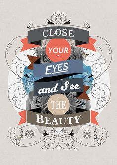 graphic design, make art, print design, matthew kavan, wall posters, beauty, kavan brook, quot, eye