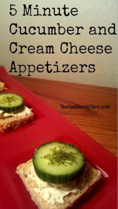5 Minute Cucumber and Cream Cheese Appetizers Recipe