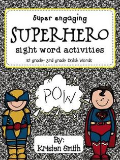 Super engaging, Superhero sight word activities. Help students master their sight words in SUPER fun center activities!!