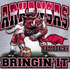 Arkansas Razorbacks- Bringin' It