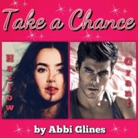 Take a Chance by Abbi Glines  *Christy's Casting*