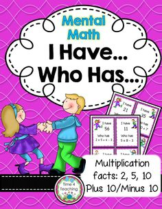 This classic I have-Who Has game gives your students practice with their 2s, 5s, and 10s multiplication facts, but it has a twist!  They'll also need to mentally add and subtract other numbers before arriving at the correct answer. Fun and engaging!$