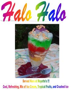 Halo Halo , a Philippines Favorite for those Hot Days of Summer here in Toronto 416 463 0338 www.mayettes.ca